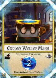 Synthesis Treasure<br />Endless Well of Mana